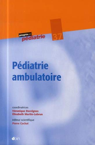 Pediatrie ambulatoire: Desvignes/Marti