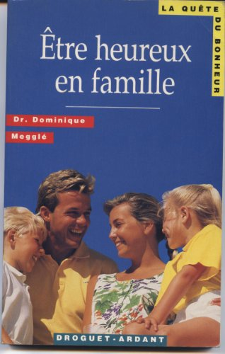 9782704106479: Etre heureux en famille