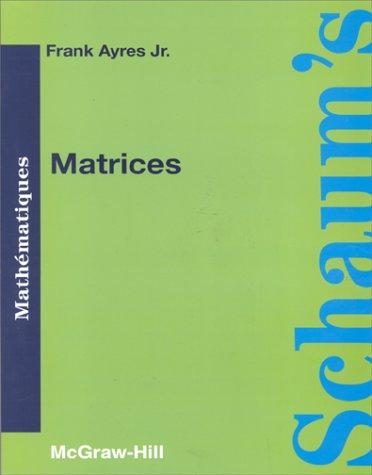 9782704200115: MATRICES. Cours et problèmes