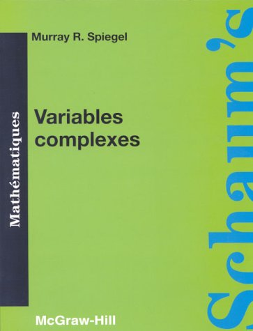 Theory and Problems of Complex Variables: Murray R. Spiegel