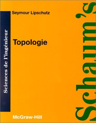 9782704210251: TOPOLOGIE. Cours et problèmes
