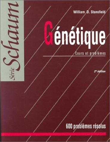 9782704211258: G�n�tique : Cours et probl�mes, 600 probl�mes r�solus