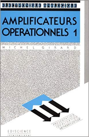 9782704211869: AMPLIFICATEURS OPERATIONNELS. Tome 2, Technologie, caractéristiques, utilisation