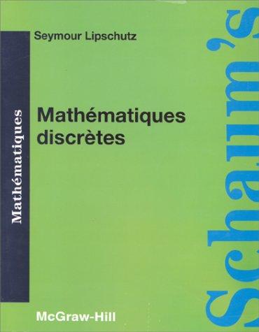 9782704212330: MATHEMATIQUES DISCRETES. Cours et problèmes