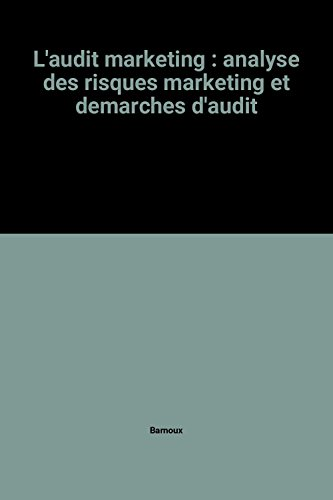 9782704212347: L'audit marketing : analyse des risques marketing et demarches d'audit