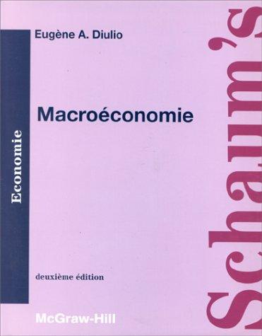 MACROECONOMIE. Cours et problèmes, 2e édition: E.A. Diulio