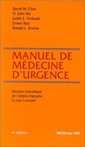 9782704213238: MANUEL DE MEDECINE D'URGENCE. 4ème édition