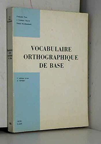 Programme de vocabulaire orthographique de base : Cycles primaire et secondaire, rà ...