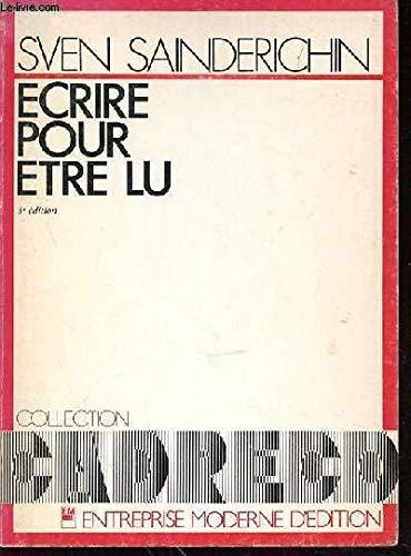 9782704405039: Ecrire pour etre lu (Collection CAP) (French Edition)