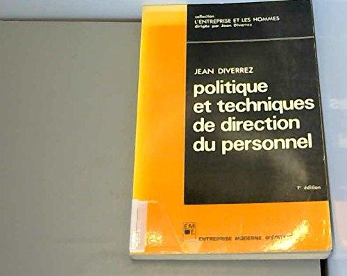 Politique et techniques de direction du personnel (Collection L'Entreprise et les hommes) (...