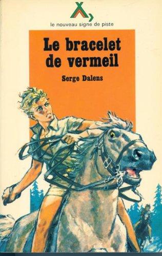 9782704500062: Le Bracelet de vermeil (Le Prince Éric...)