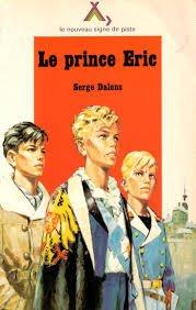 9782704500079: Le Prince Éric (Le Nouveau Signe de piste)