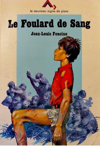 9782704500260: Le Foulard de sang Suivi de Grenouille Et de quelques Contes du pays perdu (Les Chroniques du pays perdu, tome 4)