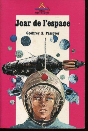 9782704500765: Joar de l'espace