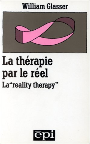 9782704500802: La thérapie par le réel