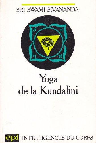 9782704501298: Yoga de la kundalini (s.sivananda)
