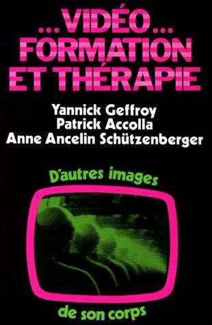 Vidéo, formation et thérapie : D'autres images: Patrick Accola