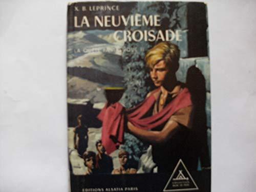 9782704501540: La quête fantastique, tome 2 : La neuvième croisade