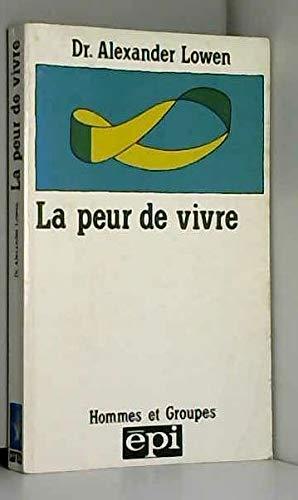 9782704501670: La Peur de vivre (Hommes et groupes)