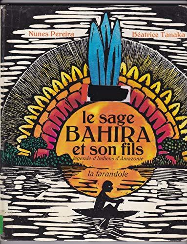 9782704700974: Le Sage Bahira et son fils : L�gende des Indiens Cauaiua Amazonie