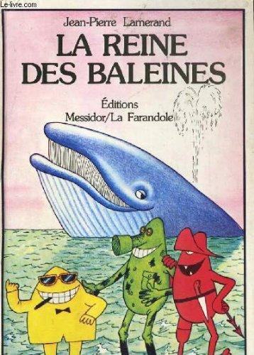 9782704702336: La Reine des baleines