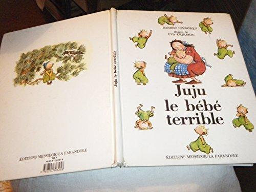 9782704703258: Juju, le bébé terrible