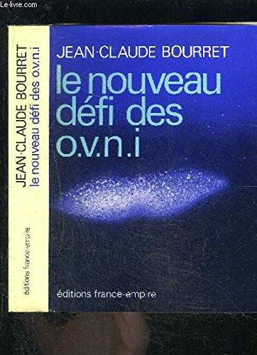9782704800193: Le Nouveau Défi des OVNI