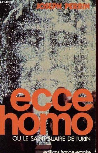 9782704800438: Ecce homo ou le saint-suaire de Turin