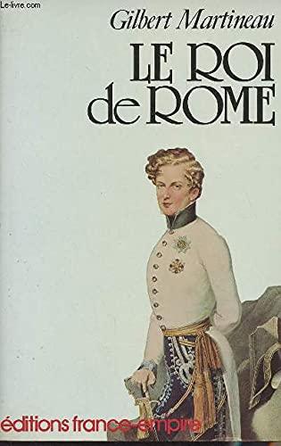 9782704800568: Le roi de Rome (French Edition)