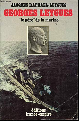 9782704803026: Georges Leygues, le