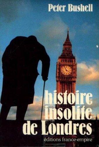 9782704803705: Histoire insolite de londres.