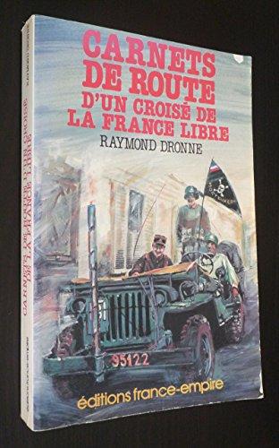 9782704803866: Carnets de route d'un croisé de la France libre (French Edition)
