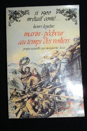 9782704803897: Marin-pecheur au temps des voiliers (Collection