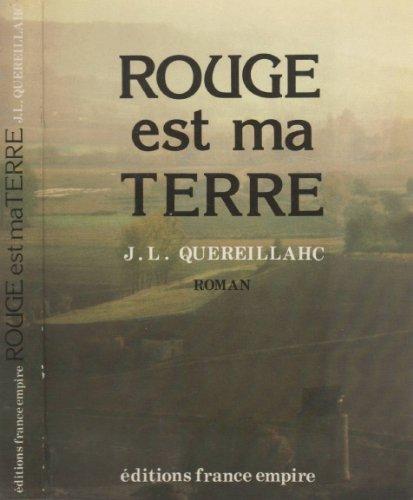 9782704803972: Rouge Est Ma Terre