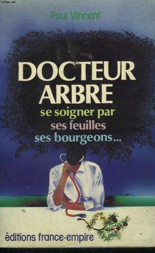 Docteur arbre, la santé dans la foret (2704805407) by Paul Vincent
