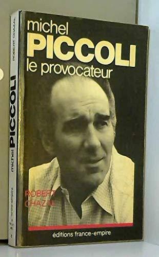 9782704806348: Michel Piccoli, le provocateur (French Edition)