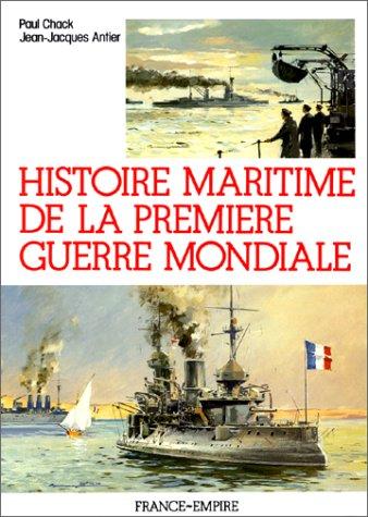 9782704806980: Histoire maritime de la première guerre mondiale