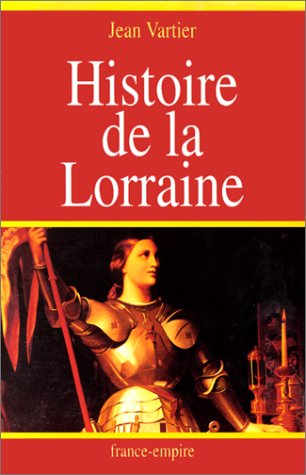 9782704807413: Histoire de la Lorraine