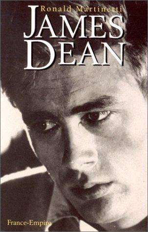 9782704807796: James Dean: Biographie Iconoclaste D'un Jeune Homme Qui Ne L'était Pas Moins
