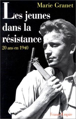 Les jeunes dans la résistance: GRANET MARIE