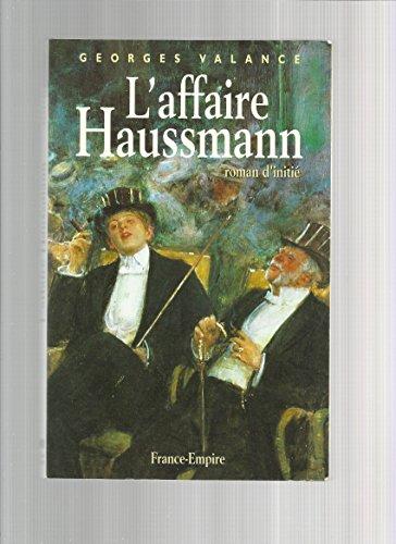 L'affaire Haussmann: VALANCE Georges