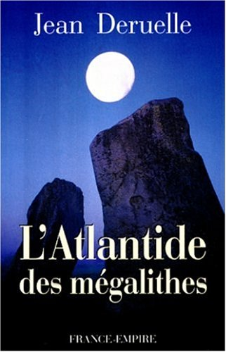 9782704808816: L'Atlantide des mégalithes (French Edition)