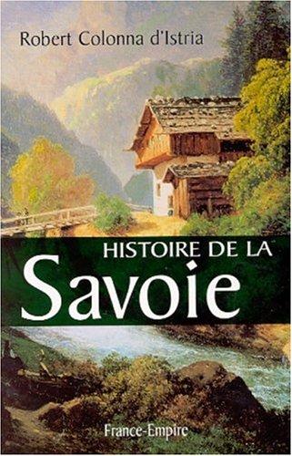 9782704809431: Histoire de la Savoie