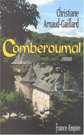 Comberoumal (French Edition): Christian Arnaud-Gaillard