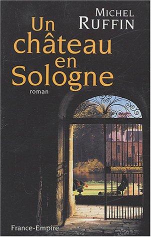 9782704809806: Un château en Sologne