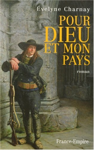 Pour Dieu et mon pays [Oct 19,: Evelyne Charnay