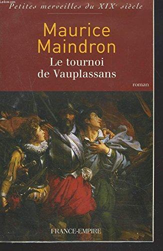 9782704810291: Le tournoi de Vauplassans