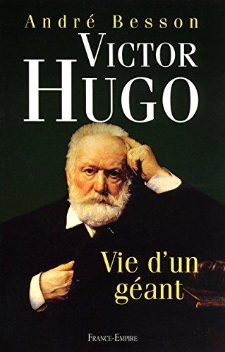 9782704810680: VICTOR HUGO VIE D'UN GEANT
