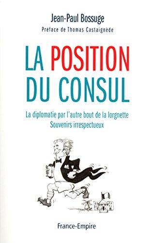 9782704812851: La position du consul
