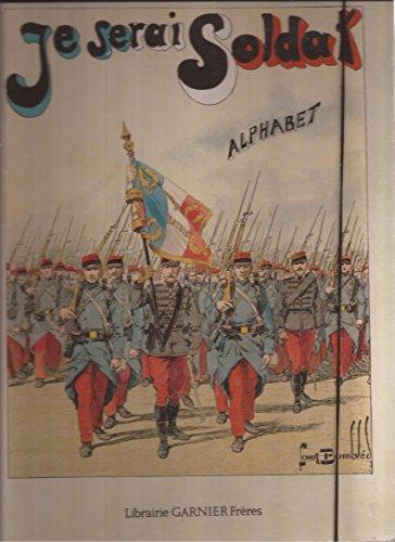Je serai soldat : Alphabet militaire: Inconnu